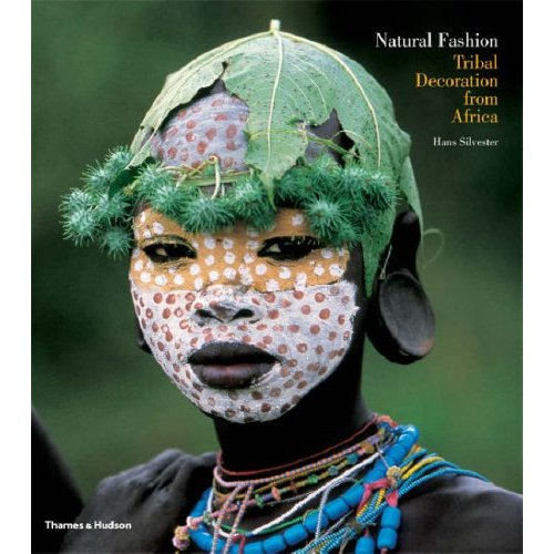Natural Fashion: 20 Photos of Tribal Decoration from Africa by Hans Silvester.