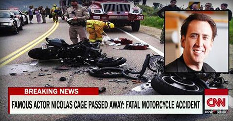 Busted: Famous Nicolas Cage Passed Away in Fatal  Accident Motorcycle