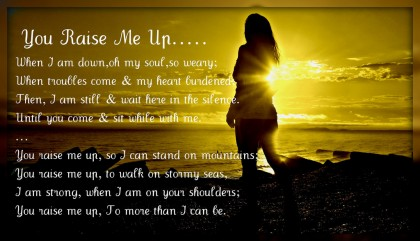 MUSIC: You Raise Me Up by Celtic Woman