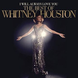 MUSIC: I WILL ALWAYS LOVE YOU by Whitney Houston