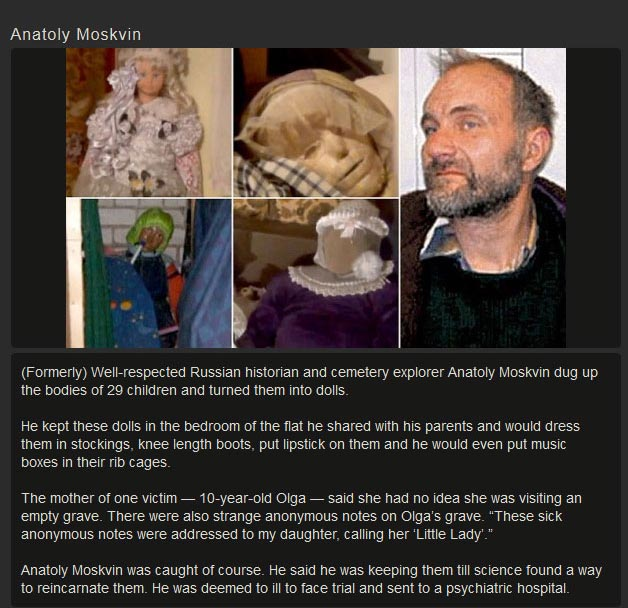 TERRIFYING: Anatoly Moskvin – The Russian Doll Maker  Who Lived With 29 Mummified Bodies