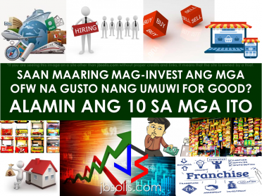 BUSINESS: 2017 Top 10 IDEAS for OFWs to Invest