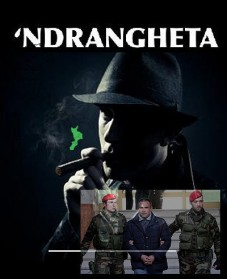 PEOPLE:  'Ndrangheta, Most Powerful Mafia You Never Heard