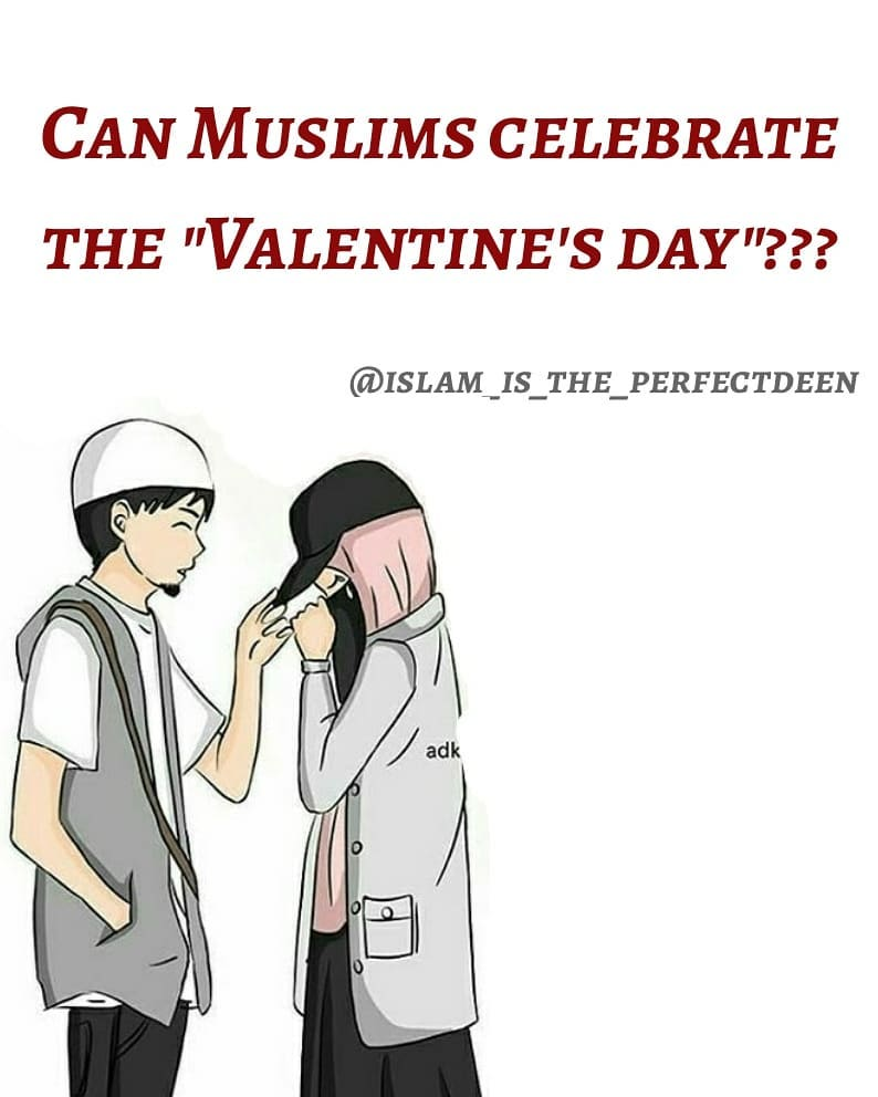 RELIGION: 'Is it permissible for Muslims to celebrate Valentine's Day which has a pagan origin'?