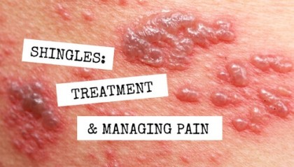HEALTH: Shingles, Risking Nerve Pain And The Natural Ways To Prevent and Ease Shingles